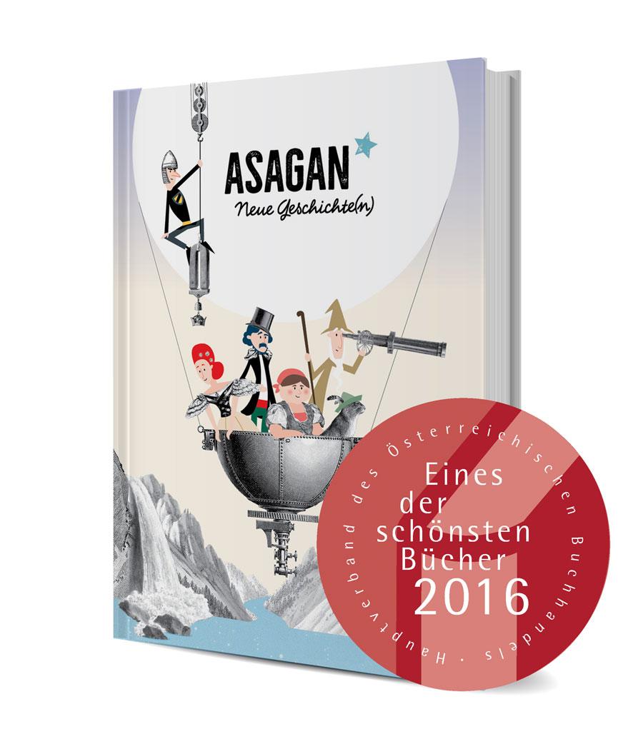 """Das 1. Buch von ASAGAN – """"Eines der schönsten Bücher Österreichs 2016"""". Copyright: Atelier am Stein/Asagan"""